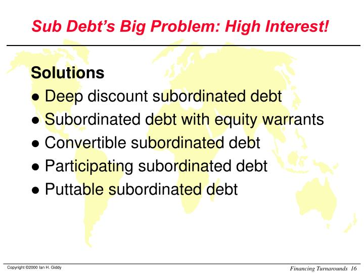 Sub Debt's Big Problem: High Interest!