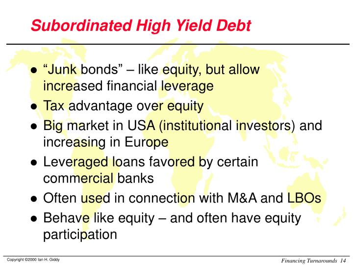 Subordinated High Yield Debt