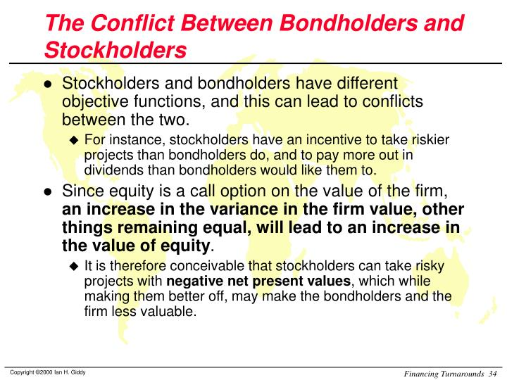 The Conflict Between Bondholders and Stockholders