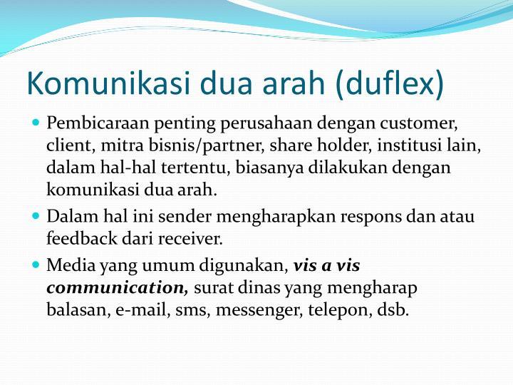 Komunikasi dua arah (duflex)