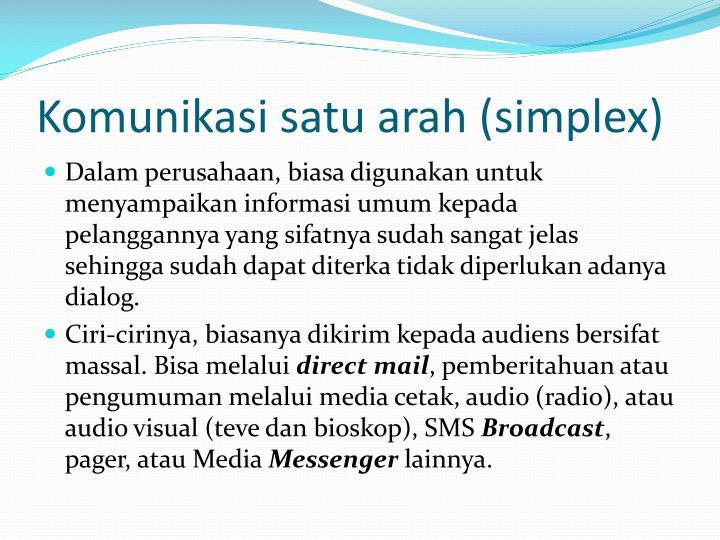 Komunikasi satu arah (simplex)
