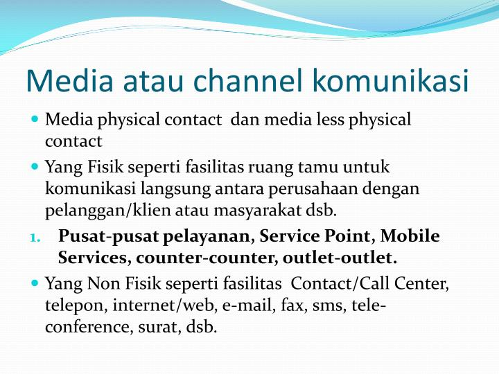 Media atau channel komunikasi