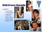 well known nomads
