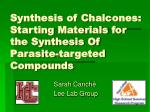 synthesis of chalcones starting materials for the synthesis of parasite targeted compounds
