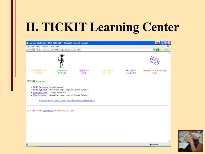 II. TICKIT Learning Center