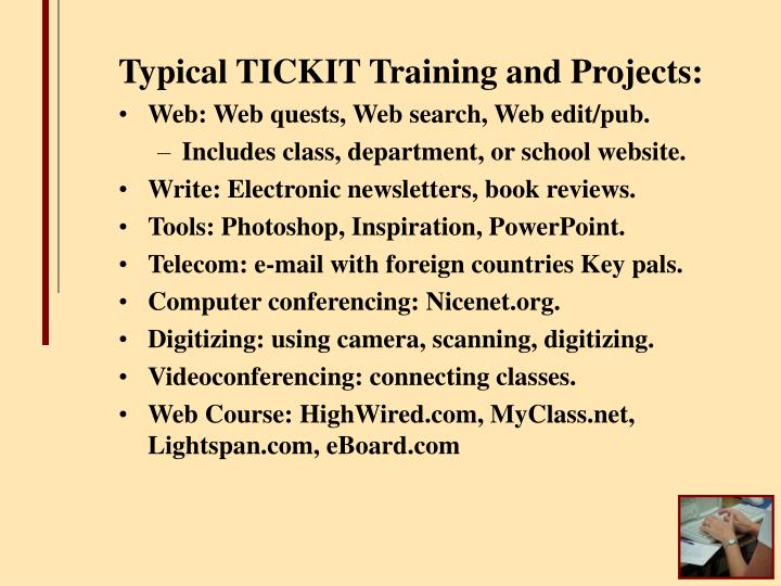 Typical TICKIT Training and Projects: