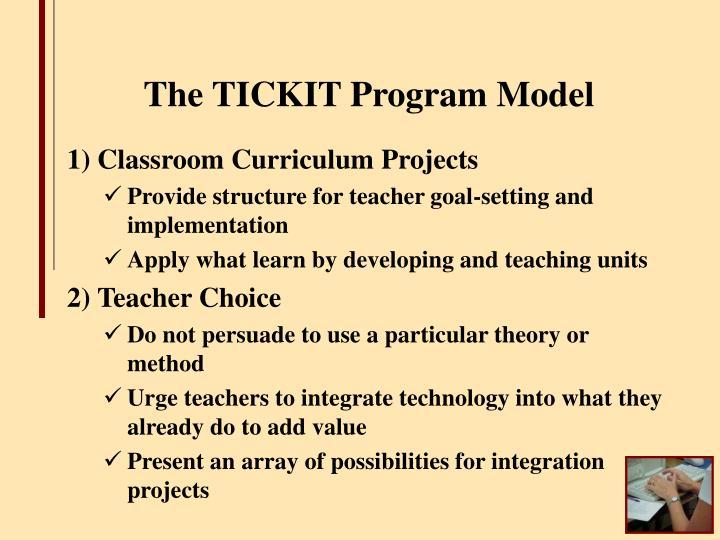 The TICKIT Program Model