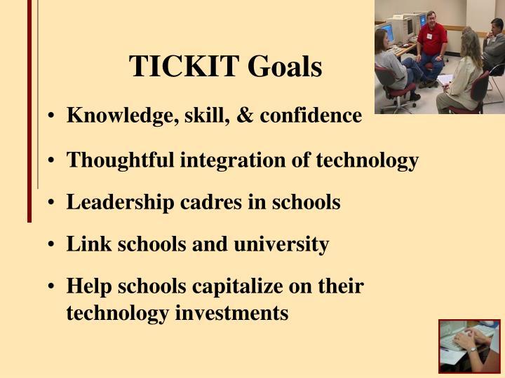 TICKIT Goals