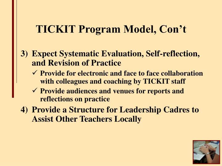 TICKIT Program Model, Con't