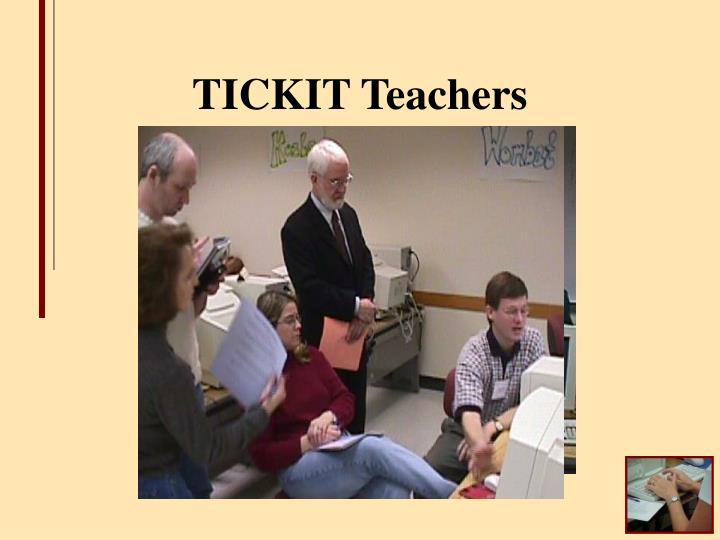 TICKIT Teachers