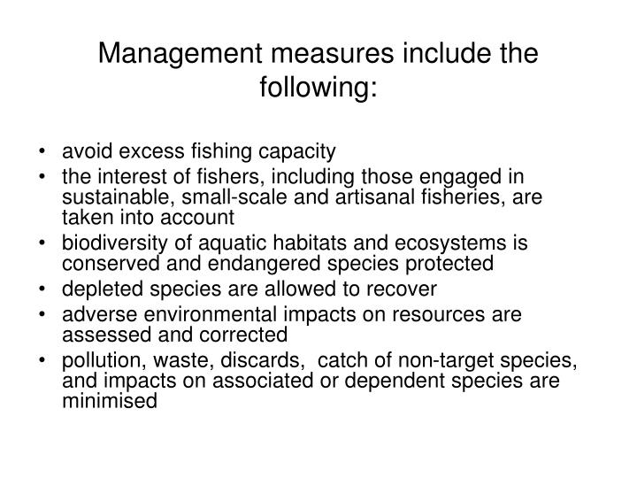 Management measures include the following: