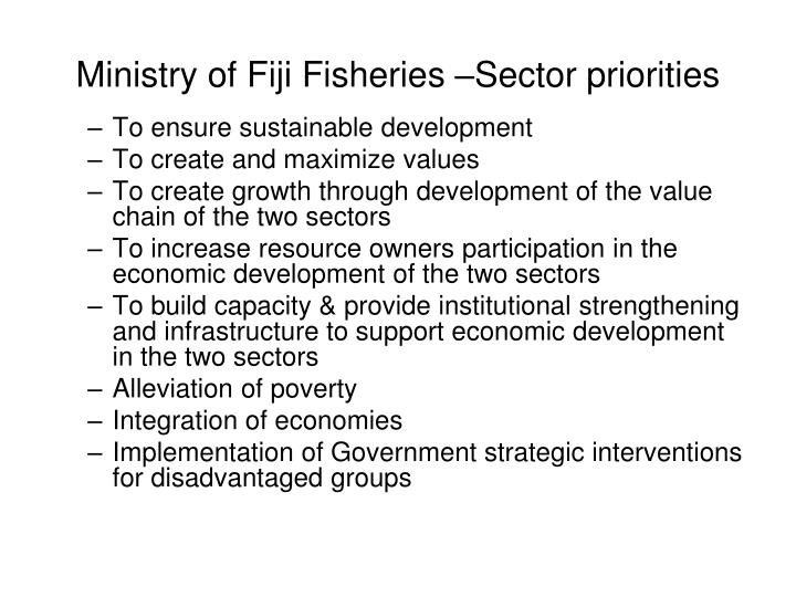 Ministry of Fiji Fisheries –Sector priorities