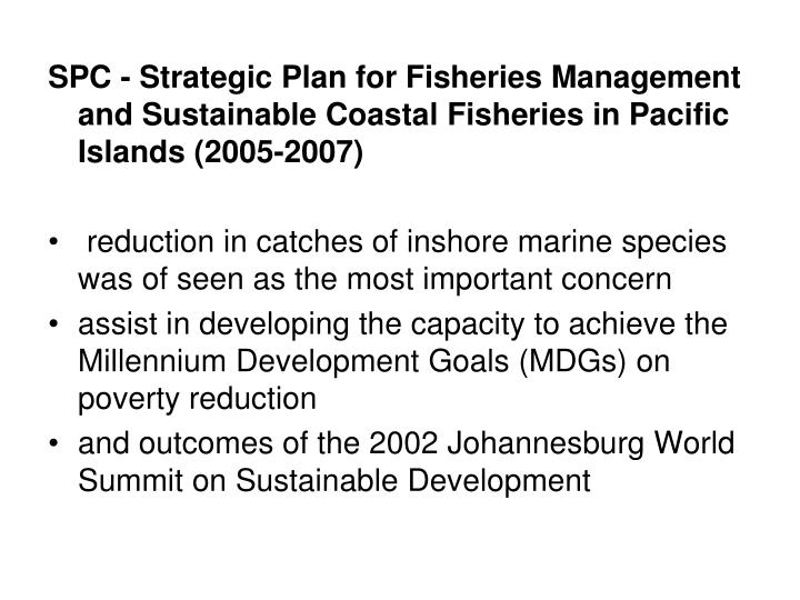 SPC - Strategic Plan for Fisheries Management and Sustainable Coastal Fisheries in Pacific Islands (2005-2007)