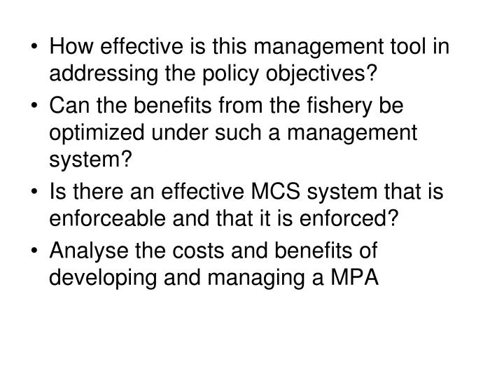How effective is this management tool in addressing the policy objectives?