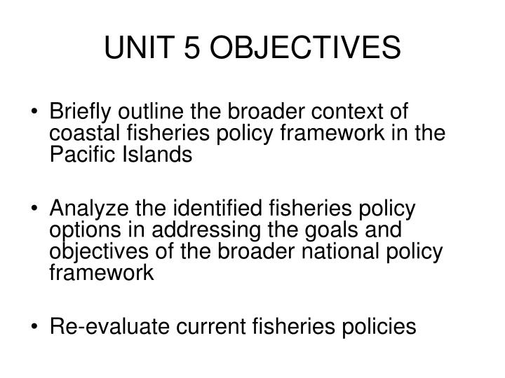 Unit 5 objectives