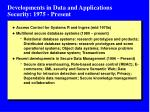 developments in data and applications security 1975 present