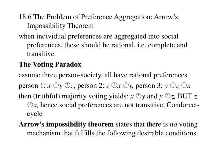 18.6 The Problem of Preference Aggregation: Arrow's Impossibility Theorem