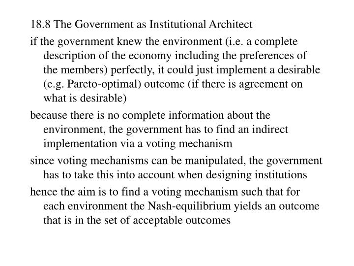 18.8 The Government as Institutional Architect