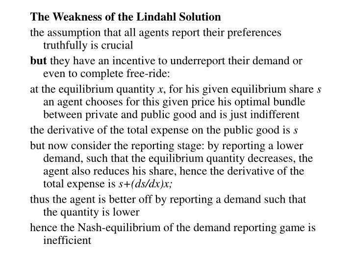 The Weakness of the Lindahl Solution