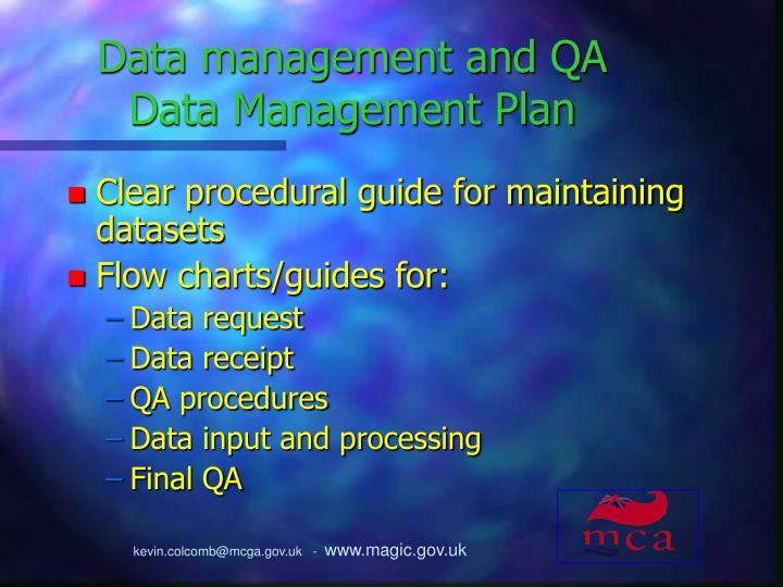Data management and QA