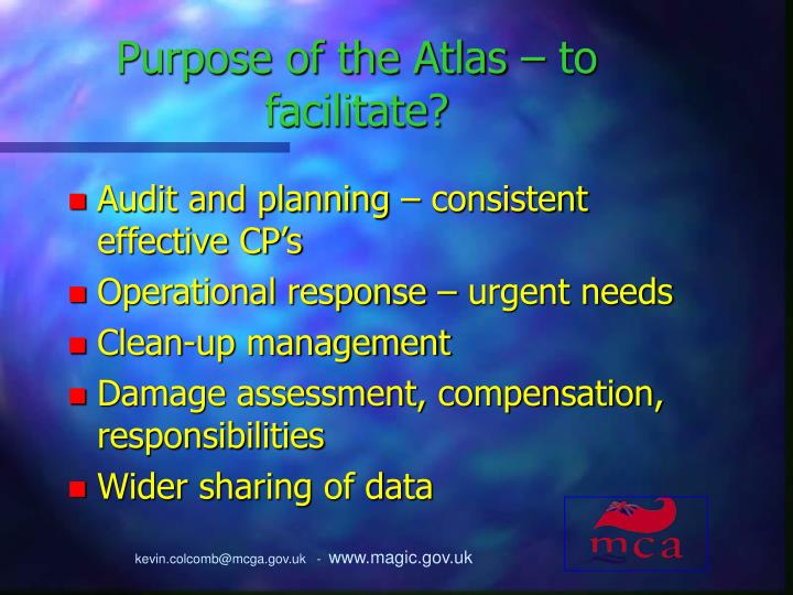 Purpose of the Atlas – to facilitate?