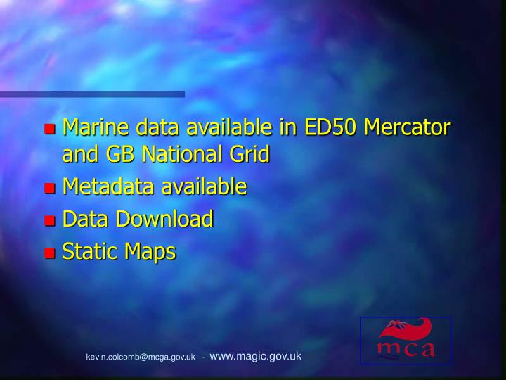 Marine data available in ED50 Mercator and GB National Grid