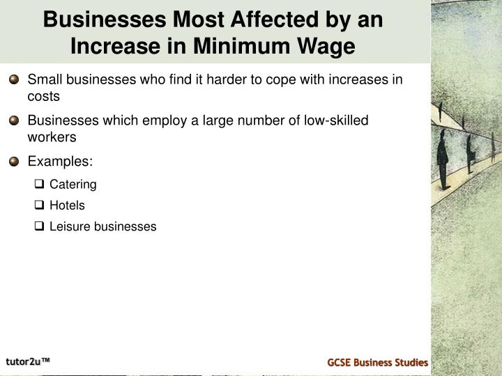 Businesses Most Affected by an Increase in Minimum Wage