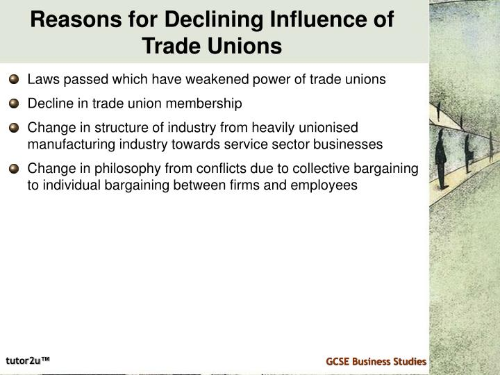 Reasons for Declining Influence of Trade Unions