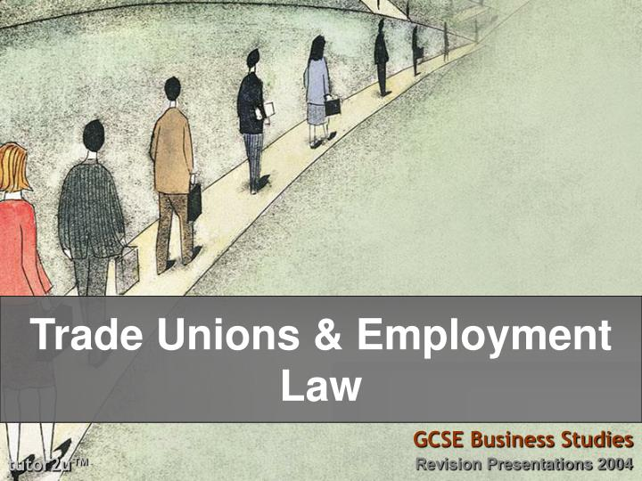 Trade unions employment law