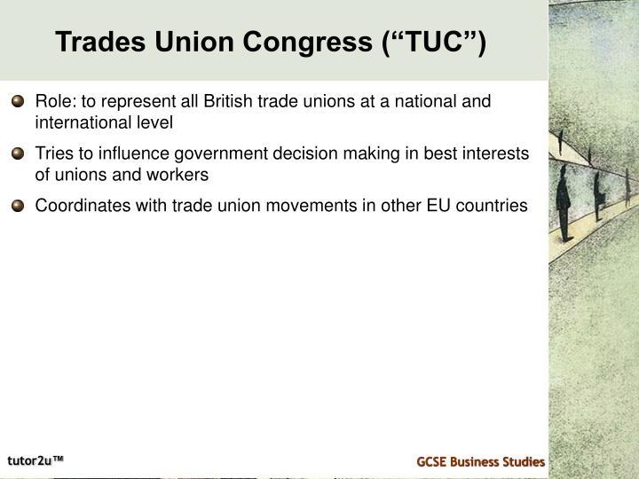 "Trades Union Congress (""TUC"")"