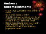 andrews accomplishments