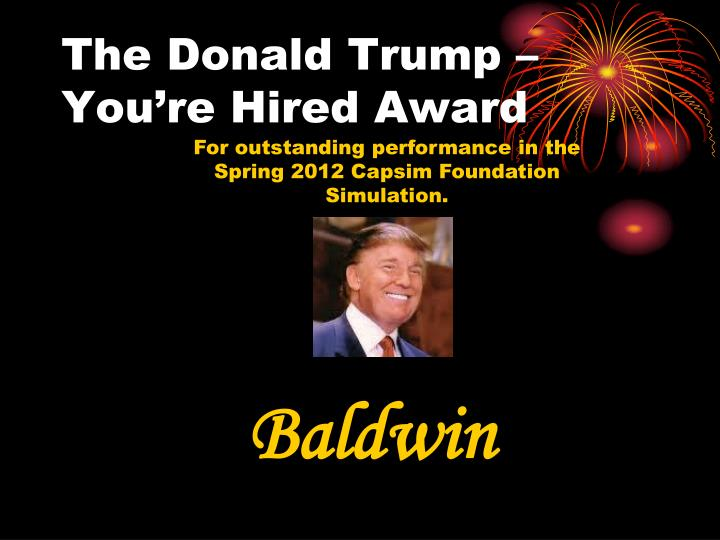 The Donald Trump – You're Hired Award