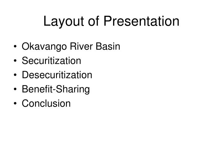 Layout of presentation