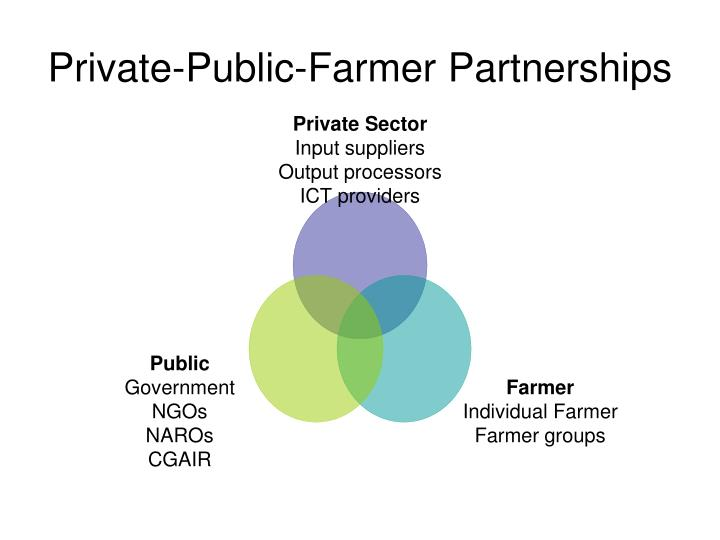 Private public farmer partnerships