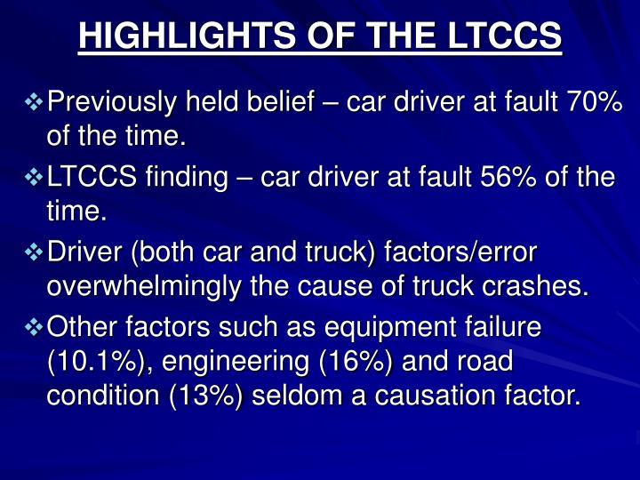 HIGHLIGHTS OF THE LTCCS