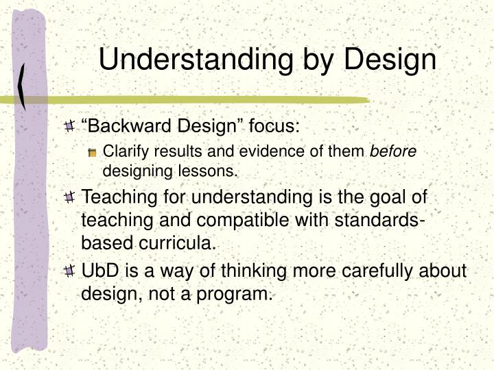Understanding by design1
