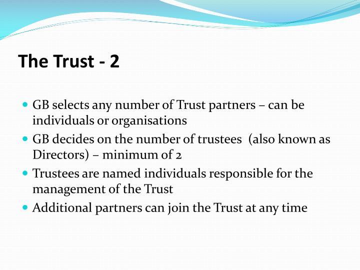 The Trust - 2