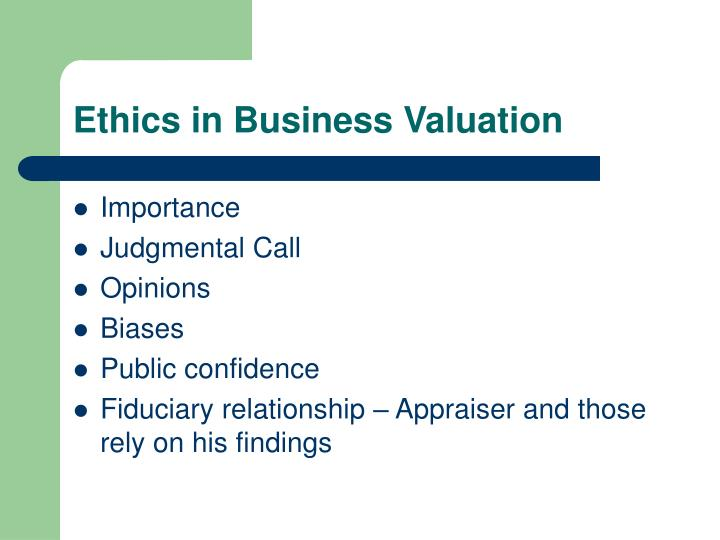 Ethics in Business Valuation