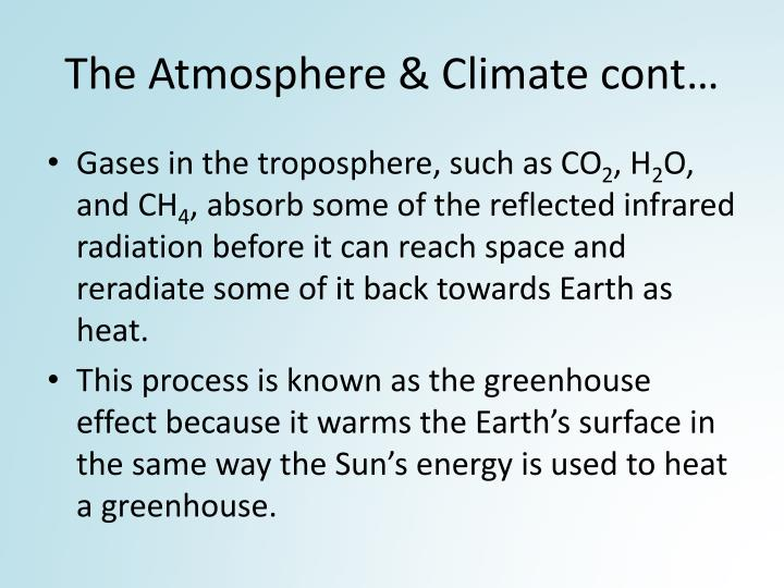The Atmosphere & Climate cont