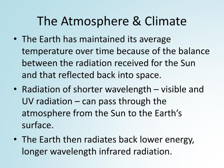 The Atmosphere & Climate