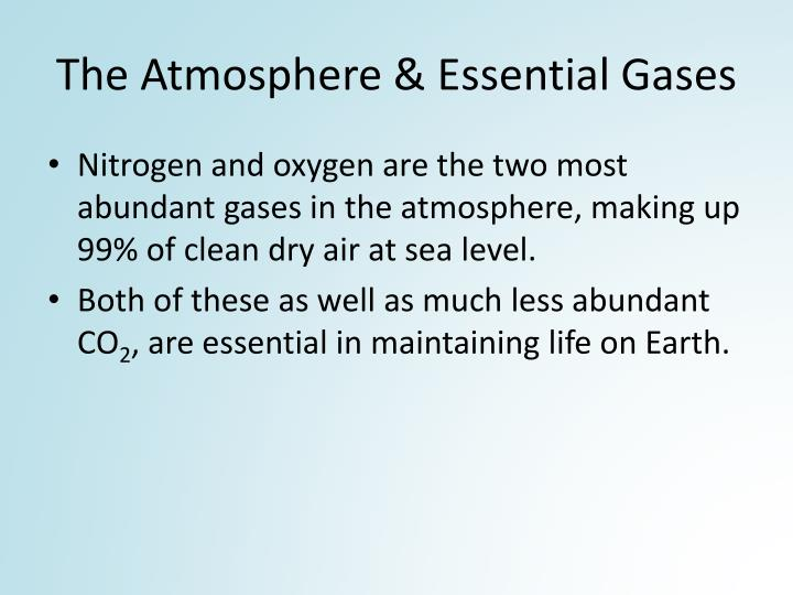 The Atmosphere & Essential Gases