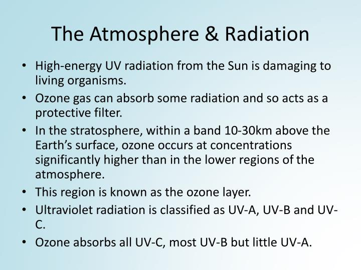 The Atmosphere & Radiation