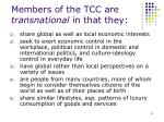 members of the tcc are transnational in that they