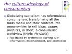 the culture ideology of consumerism