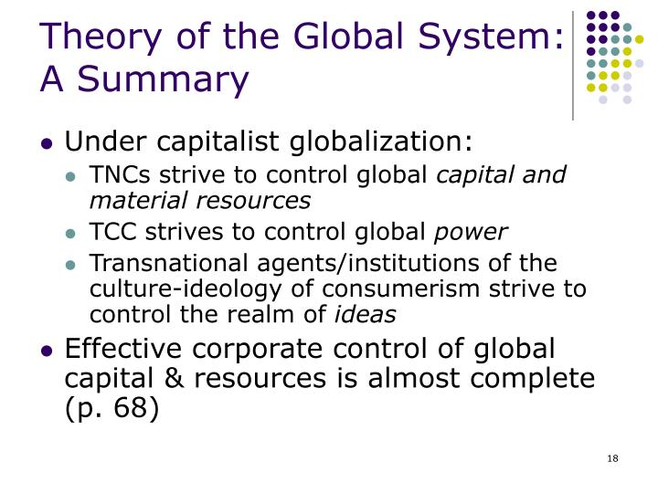 Theory of the Global System: A Summary