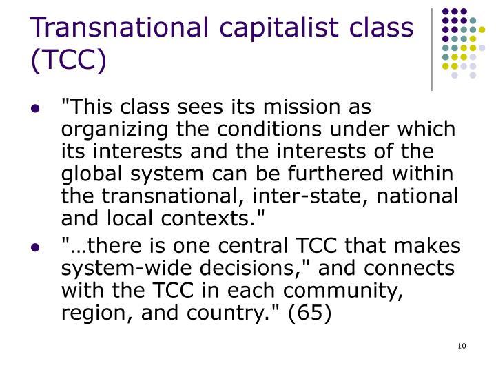 Transnational capitalist class  (TCC)