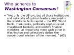who adheres to washington consensus