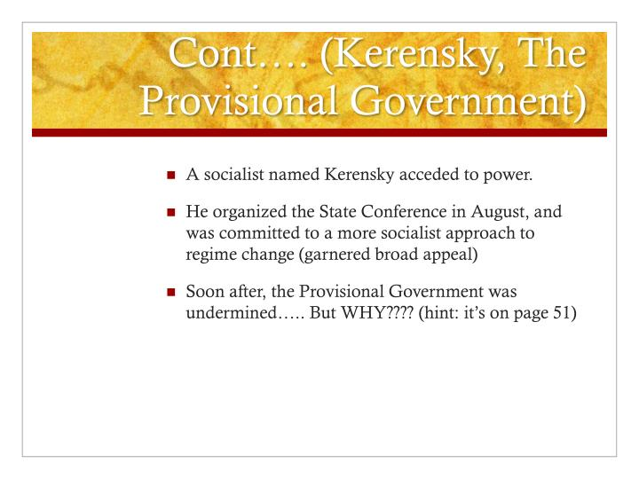 Cont…. (Kerensky, The Provisional Government)