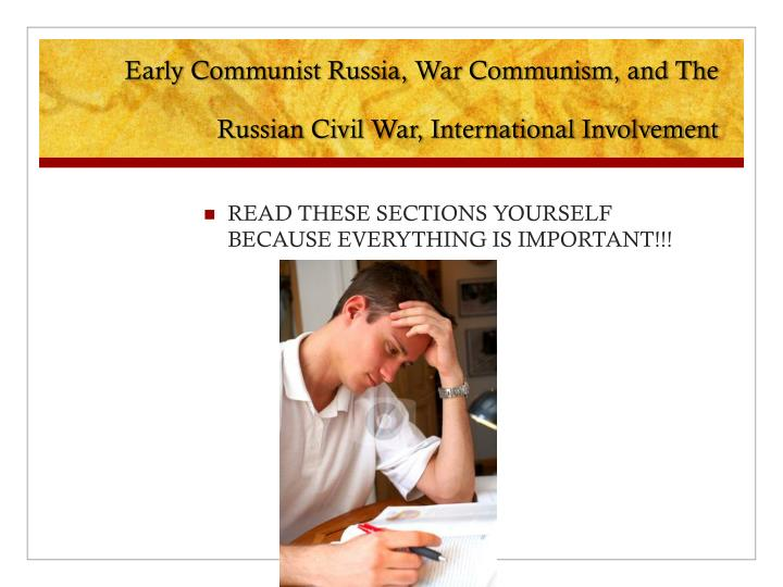 Early Communist Russia, War Communism, and The Russian Civil War, International Involvement