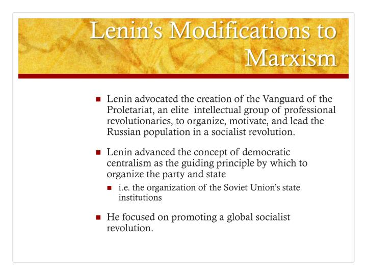 Lenin's Modifications to Marxism